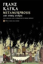 Metamorphosis and Other Stories : Penguin Classics Deluxe Edition - Franz Kafka