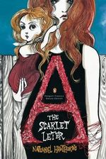 The Scarlet Letter  : Penguin Classics Deluxe Edition - Nathaniel Hawthorne