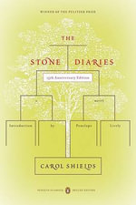 The Stone Diaries : Penguin Classics Deluxe Edition - Carol Shields