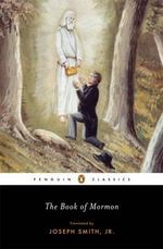 The Book of Mormon : Penguin Classics