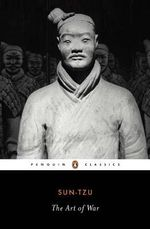The Art of War : Penguin Classics - Sun Tzu