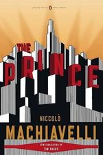 The Prince - Niccolo Machiavelli