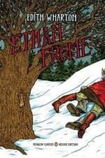 Ethan Frome : Penguin Classics Deluxe Edition - Edith Wharton