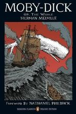 Moby-Dick Or, The Whale  : Penguin Classics Deluxe Edition - Herman Melville