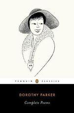 Complete Poems -  Dorothy Parker