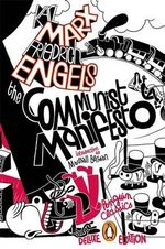 The Communist Manifesto  : Penguin Classics Deluxe Edition - Karl Marx