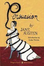 Persuasion  : Penguin Classics Deluxe Edition - Jane Austen