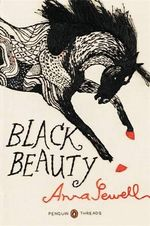 Black Beauty : Penguin Threads (Penguin Classics Deluxe Edition) - Anna Sewell