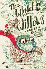 The Wind in the Willows : Penguin Classics Deluxe Edition - Kenneth Grahame