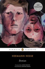 Demian : The Story of Emil Sinclair's Youth - Hermann Hesse