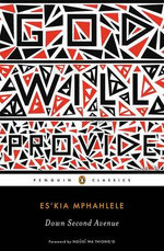 Down Second Avenue : Penguin Classics - Es'kia Mphahlele
