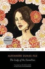 The Lady of the Camellias : Word Cloud Classics - Alexandre Dumas Fils