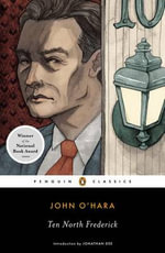 Ten North Frederick - John O'Hara