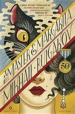 The Master and Margarita : (Penguin Classics Deluxe Edition) - Mikhail Bulgakov
