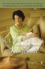 Firstlight : The Early Inspirational Writings - Sue Monk Kidd