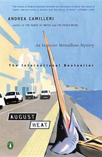 August Heat : Inspector Montalbano 10 :  Inspector Montalbano 10 - Andrea Camilleri