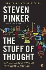 The Stuff of Thought : Language as a Window Into Human Nature - Steven Pinker