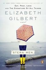 Stern Men - Elizabeth Gilbert