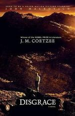 Disgrace - Professor of General Literature J M Coetzee