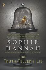 The Truth-Teller's Lie - Sophie Hannah