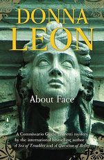 About Face :  A Commissario Guido Brunetti Mystery 18 - Donna Leon