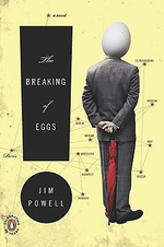 The Breaking of Eggs - Jim Powell