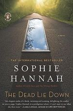 The Dead Lie Down - Sophie Hannah