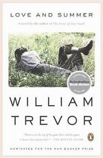 Love and Summer :  A Novel a Novel - William Trevor