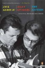 Jack Kerouac and Allen Ginsberg : The Letters - Jack Kerouac