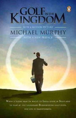 Golf in the Kingdom - Michael Murphy