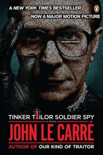 Tinker, Tailor, Soldier, Spy - John Le Carre