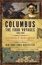 Columbus : The Four Voyages, 1492-1504 - Laurence Bergreen