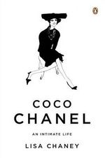 Coco Chanel : An Intimate Life - Lisa Chaney
