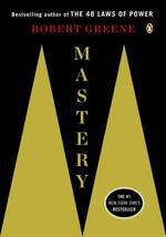 Mastery - Robert Greene
