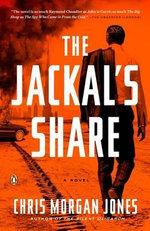 The Jackal's Share - Christopher Morgan Jones