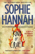 Kind of Cruel : A Zailer and Waterhouse Mystery - Sophie Hannah