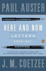 Here and Now : Letters 2008-2011 - Paul Auster