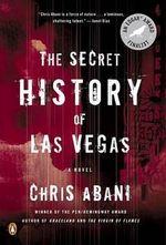 The Secret History of Las Vegas - Chris Abani