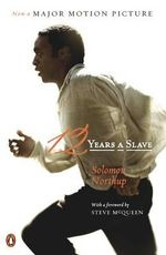 12 Years a Slave : (Movie Tie-In) - Solomon Northup