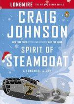 Spirit of Steamboat : A Longmire Story - Craig Johnson