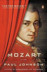 Mozart : A Life - Paul Johnson