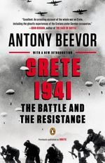 Crete 1941 : The Battle and the Resistance - Antony Beevor