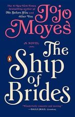 The Ship of Brides - Jojo Moyes