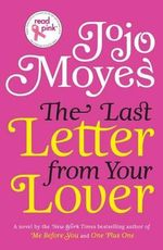 Uc Read Pink the Last Letter from Your Lover - Jojo Moyes