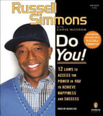 Do You! : 12 Laws to Access the Power in You to Achieve Happiness and Success - Russell Simmons