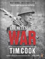 Necessary War, Volume 1, The - Tim Cook