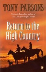 Return to the High Country - Tony Parsons