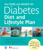 The CSIRO and Baker IDI Diabetes Diet and Lifestyle Plan - Peter Clifton