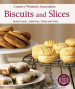 Biscuits and Slices - The Country Women's Association