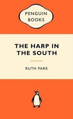 The Harp In The South : Popular Penguins : Popular Penguins - Ruth Park